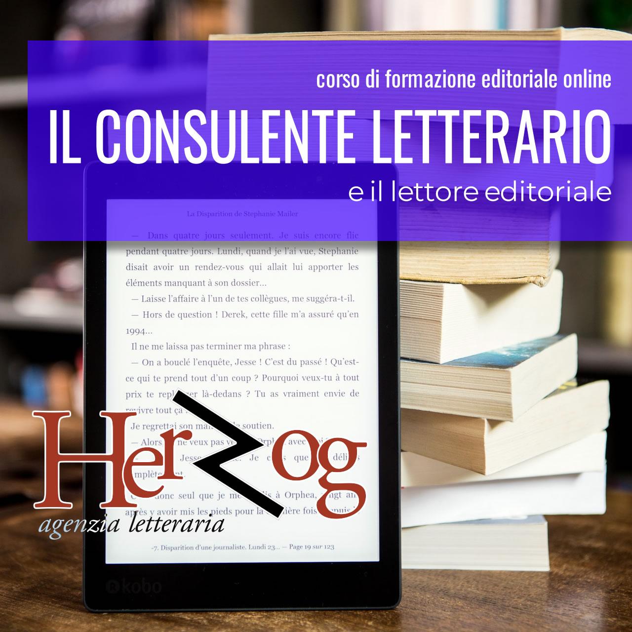 IL CONSULENTE LETTERARIO E IL LETTORE EDITORIALE